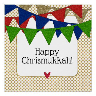 Happy Chrismukkah Christmas and Hanukkah Poster
