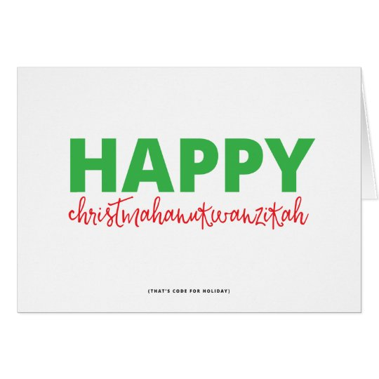 Happy Christmahanukwanzikah Card