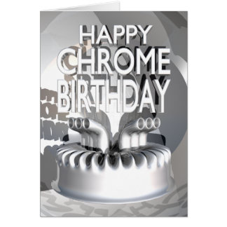 Happy Chrome Birthday Greeting Card