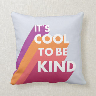 Happy colors It's cool to be kind Cushion
