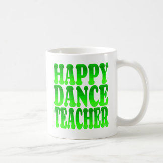 Happy Dance Teacher in Green Basic White Mug