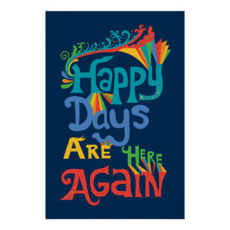 Happy Days Are Here Again - navy Print