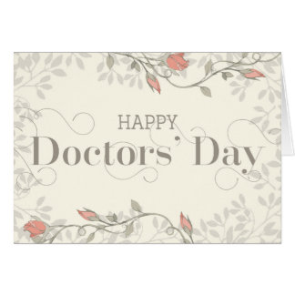 Happy Doctors' Day - Swirly Text and Flowers Cream Card