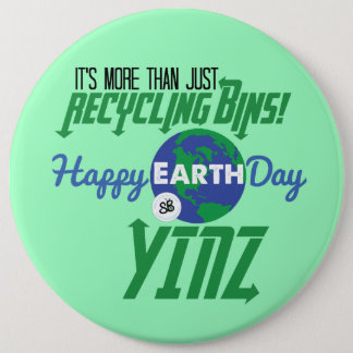 Happy Earth Day Yinz Mega Button Pin - Green