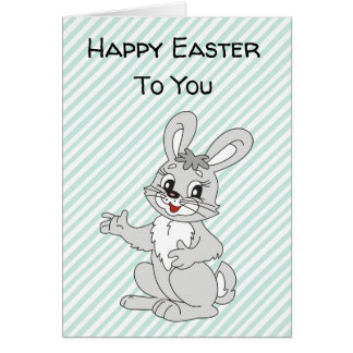 Happy Easter to you Easter Bunny Card