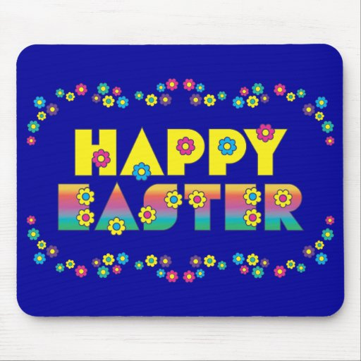 Happy Easter with Flowers Mouse Pads
