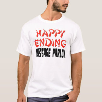 Happy Ending Massage Parlor T-Shirt