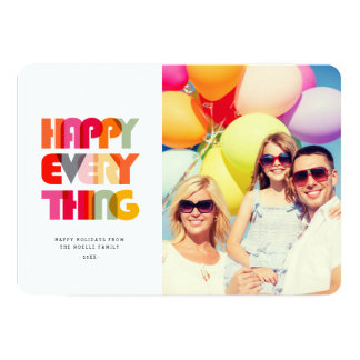 Happy Everything Bold & Bright Holiday Photo Card 13 Cm X 18 Cm Invitation Card