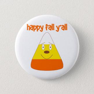 Happy Fall y'all candy corn 6 Cm Round Badge