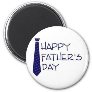 Happy Father Day! Magnet