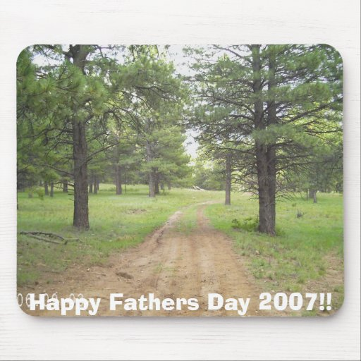 Happy Fathers Day 2007!! Mouse Mats