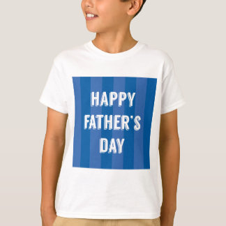 Happy-Fathers-Day #5 T-Shirt