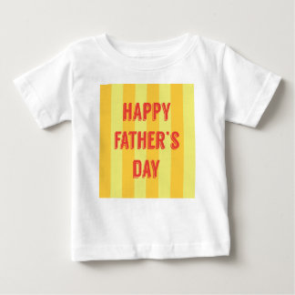 Happy-Fathers-Day #6 Baby T-Shirt
