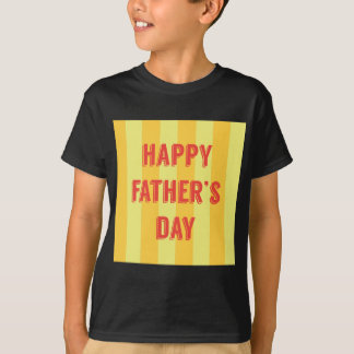 Happy-Fathers-Day #6 T-Shirt