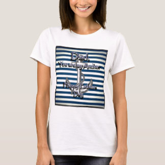 Happy Fathers Day Anchor T-Shirt