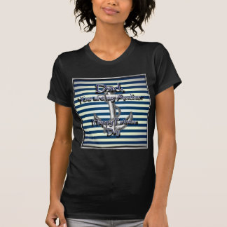 Happy Fathers Day Anchor T Shirt