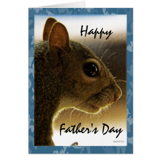 Happy Father's Day Gray Squirrel Greeting Card