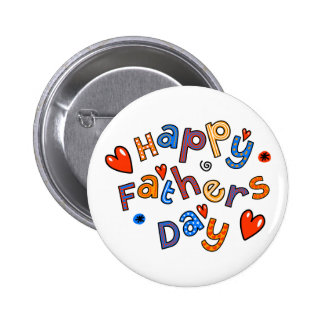 Happy Fathers Day Holiday Text Pinback Buttons