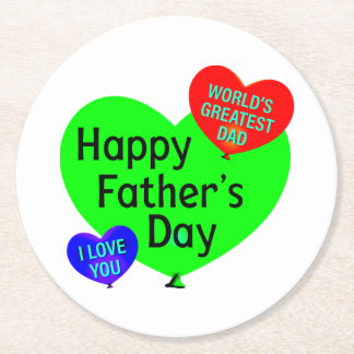 Happy Fathers Day Love Round Paper Coaster