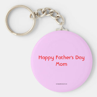 Happy Father's Day Mom Keychain