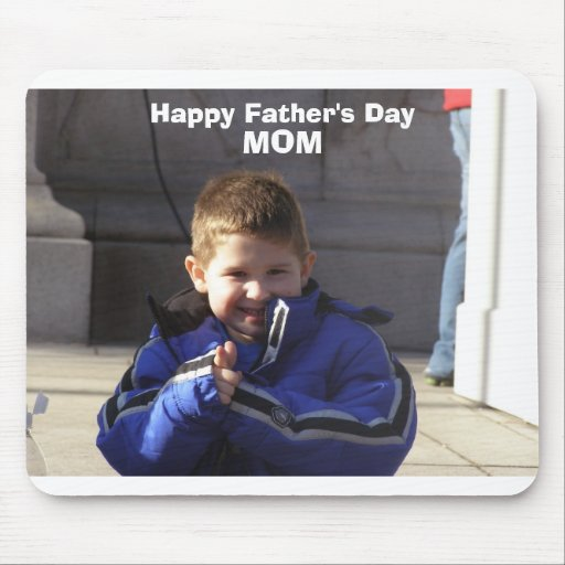 Happy Father's Day Mom Mousepad