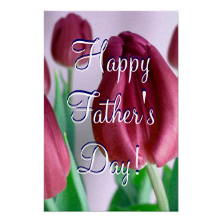 Happy Father's Day Rosey Tulips Poster