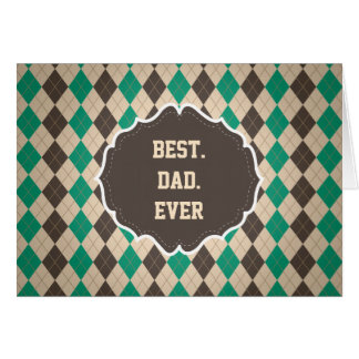 Happy Father's Day to the Best Dad Ever Card
