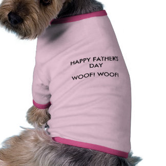 HAPPY FATHER'S DAY, WOOF! WOOF! PET CLOTHING