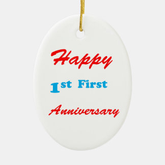 HAPPY First 1st ANNIVERSARY Blessings Celebrations Ceramic Ornament