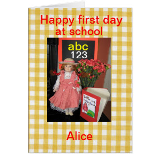 Happy first day at school alice card