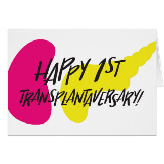 Happy First SPK Transplantaversary Card