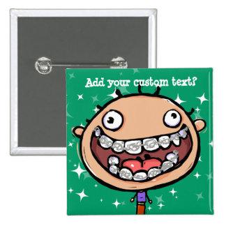 Happy, funny boy. Braces Big Smile. 15 Cm Square Badge