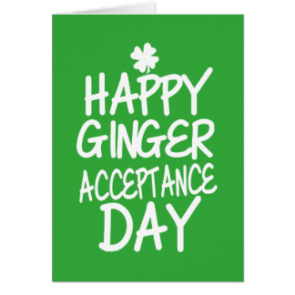 Happy Ginger Acceptance Day Green Card