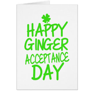Happy Ginger Acceptance Day Greeting Card