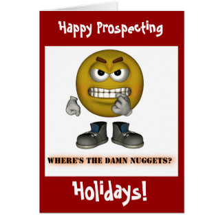 Happy Gold Prospecting Holidays Christmas Cards! Greeting Card