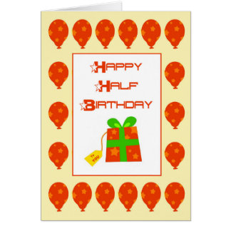 Happy Half Birthday Card