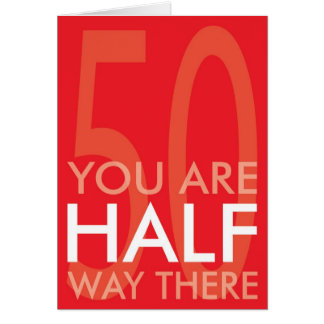 Happy Half Century Birthday Card