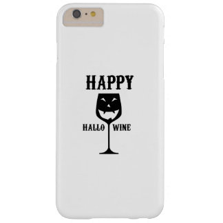 Happy Hallo-Wine Halloween Party Wine Love Gift Barely There iPhone 6 Plus Case