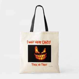 Happy Halloween Trick or Treat I want more candy Canvas Bag
