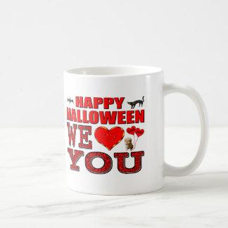 Happy Halloween We Love You Basic White Mug