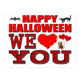 Happy Halloween We Love You Postcard