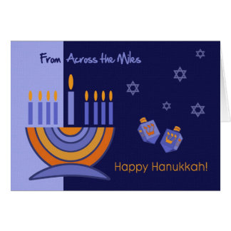 Happy Hanukkah From Across the Miles Cards