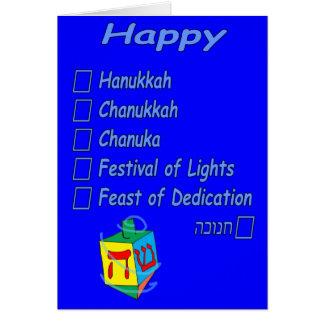 Happy Hanukkah... however you spell it Greeting Card