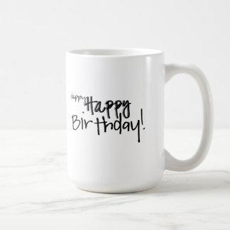 happy happy Birthday! Mug