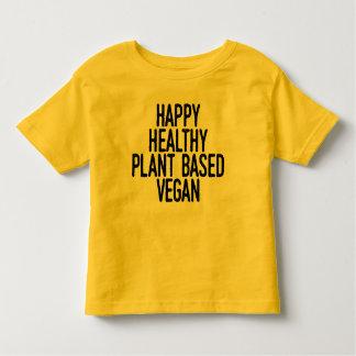 Happy Healthy Plant Based Vegan (blk) Toddler T-Shirt