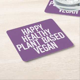 Happy Healthy Plant Based Vegan (wht) Square Paper Coaster