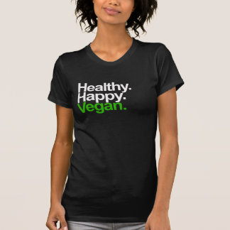Happy. Healthy. Vegan. T-Shirt