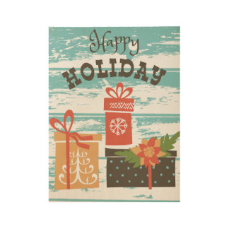Happy Holiday Christmas Holiday Presents Wood Poster