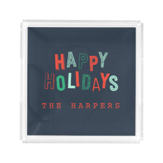 HAPPY HOLIDAYS ACRYLIC TRAY