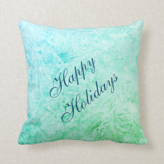 Happy Holidays Blue and green frost design Throw Pillow
